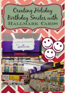 Creating Holiday Birthday Smiles with Hallmark Cards
