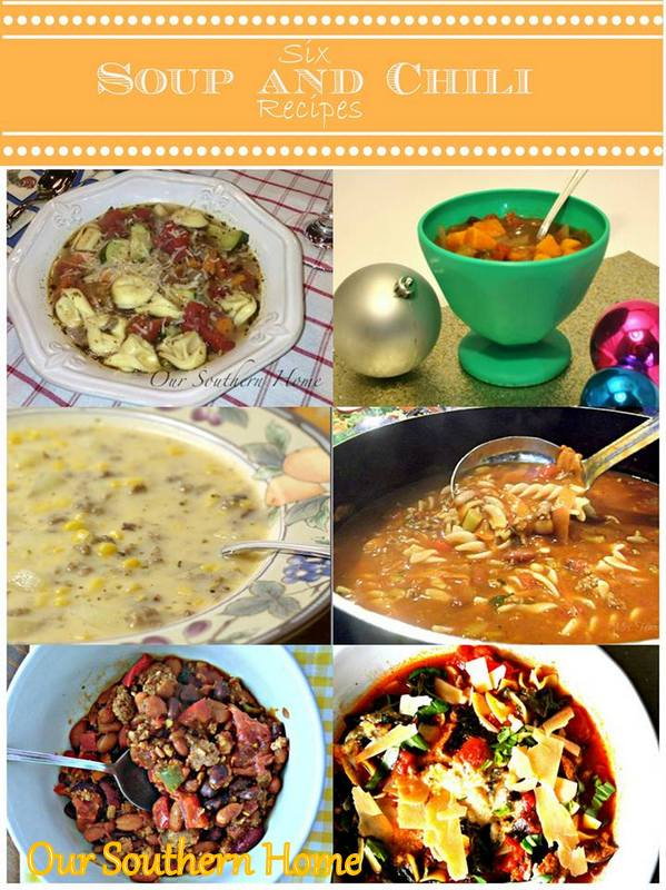 Fabulous Soups And Chili Our Southern Home