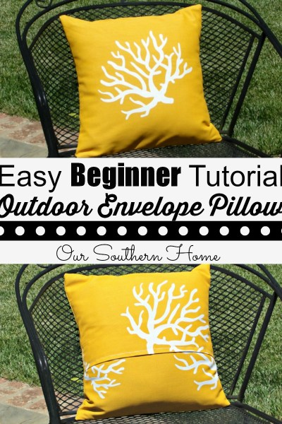Easy Beginner Tutorial for Outdoor Envelope Pillows via Our Southern Home