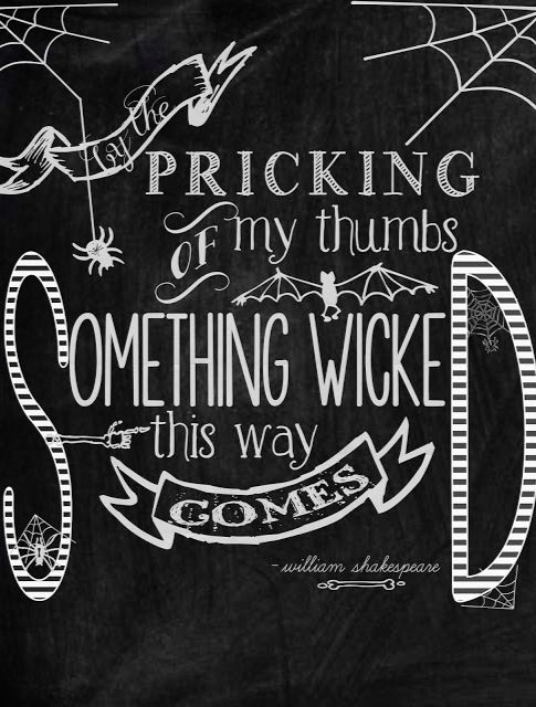 free halloween printable - love this!  Something Wicked This WAy Comes...