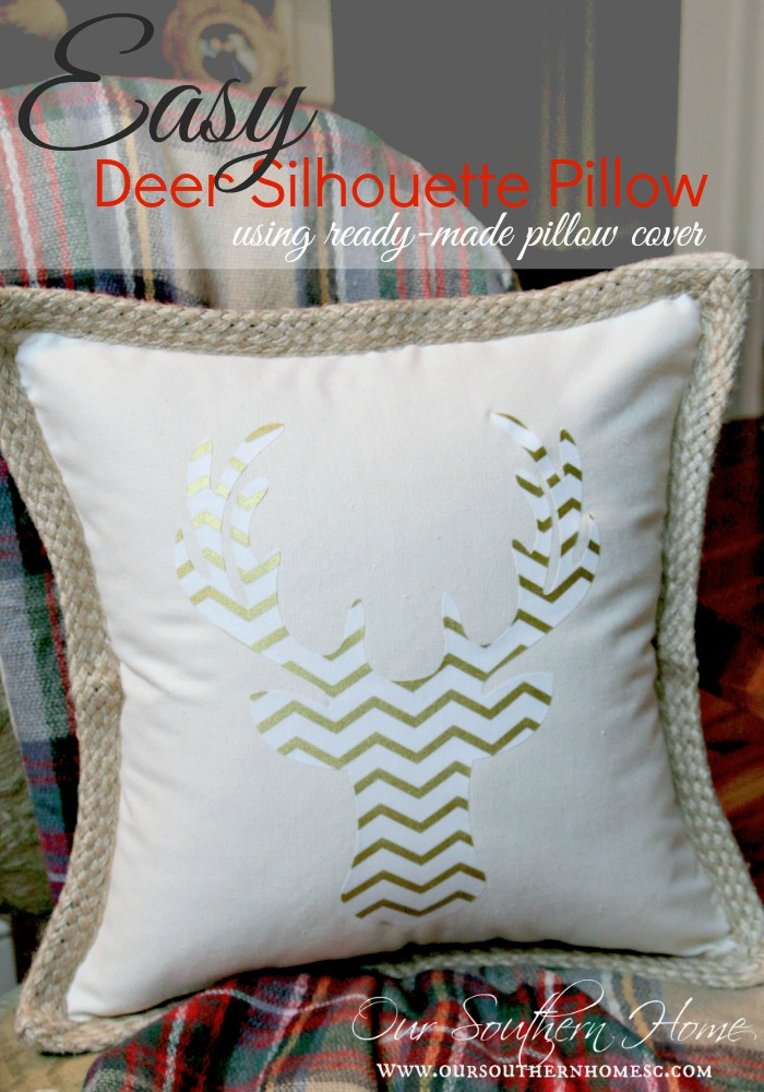 Easy deer pillow made with your Silhouette Cameo or cut free-hand. Use a ready made pillow cover and it's completed in no time by Our Southern Home