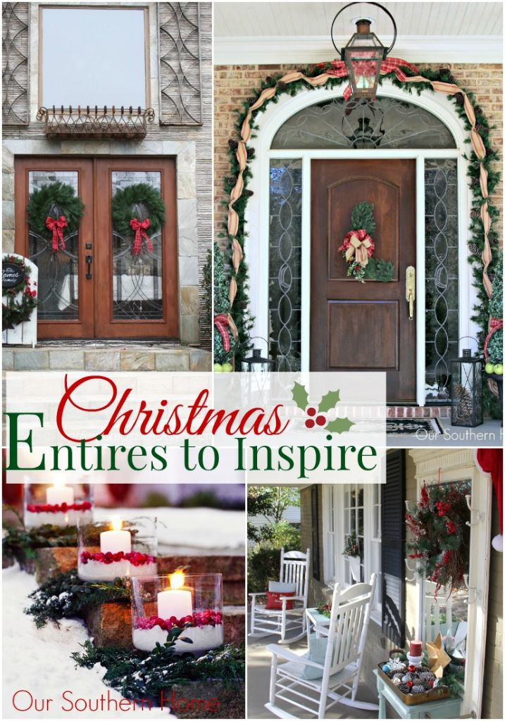 Inviting Christmas Entries to inspire your holiday decorating via Our Southern Home