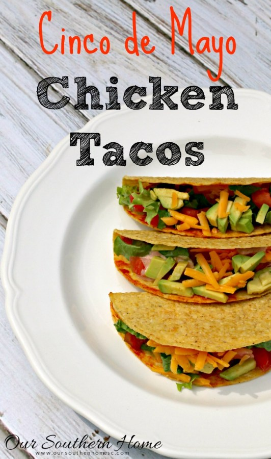 Cinco De Mayo Chicken Tacos by Our Southern Home #sp  #publixfiesta
