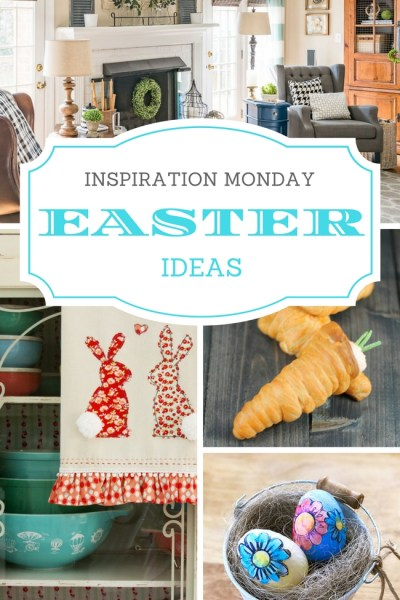 Celebrate Easter with ideas from Inspiration Monday!