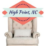 Tips for planning your trip to High Point, NC to furniture shop.