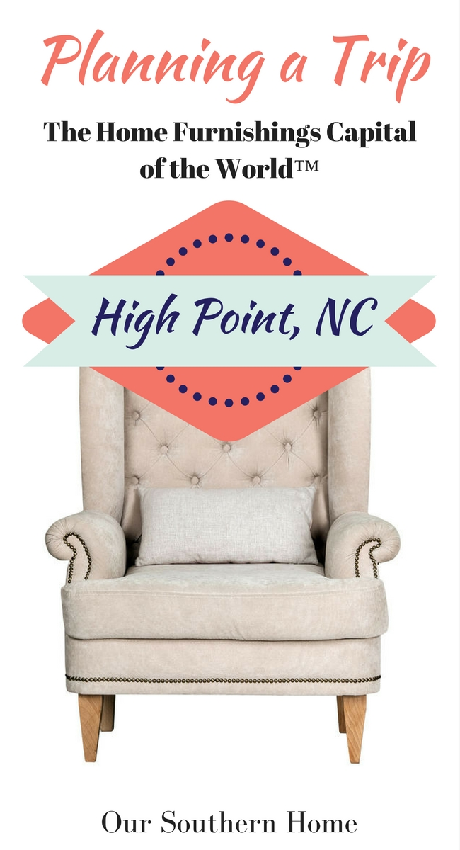 Tips for planning your trip to High Point, NC to furniture shop. Furniture Shopping Trip Getaway)