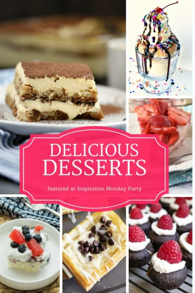 Six delicious desserts are the features from Inspiration Monday link party! #desserts