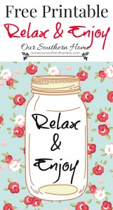 Relax and Enjoy FREE Printable