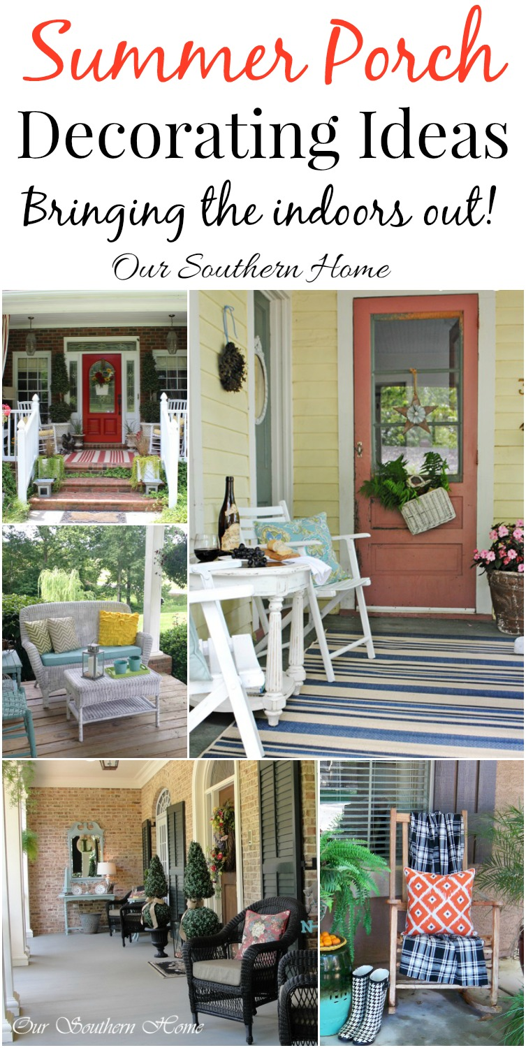 Summer decorating ideas for porches by Our Southern Home