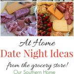 Celebrate at home with ideas from Our Southern Home. You can create a beautiful evening in with just a trip to the grocery store! #sp #epicwithandre