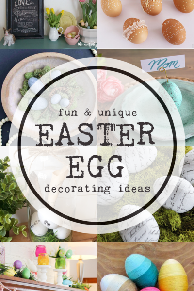 Easter Egg Decorating Ideas to get your spring on with features from inspiration Monday link party!