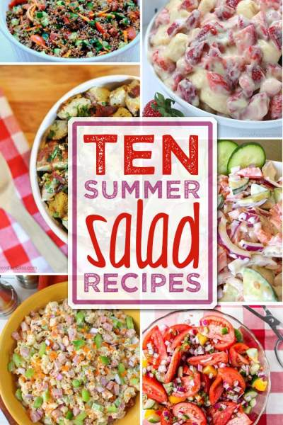 Ten Summer Salad Recipes are yummy and fresh! These are the features from Inspiration Monday link party! #recipes #salads #summersalads