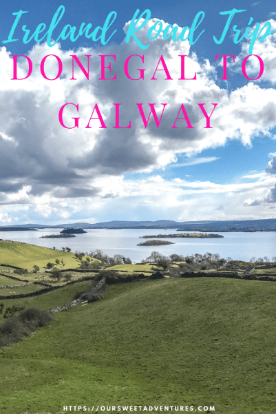 An Ireland road trip itinerary from Donegal to Galway. #Donegal #Galway #Ireland #RoadTrip