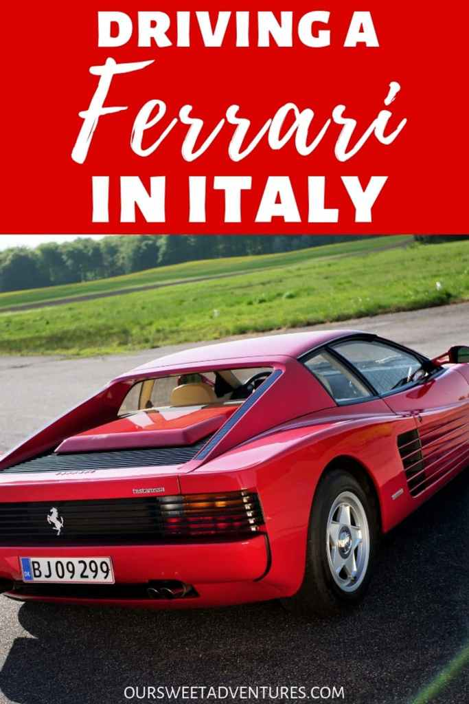 "The back of a red Ferrari driving on the road with text overlay ""Driving a Ferrari in Italy"""