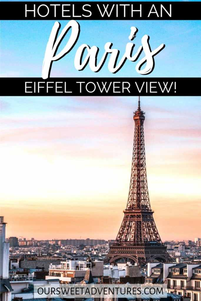 "The Eiffel Tower pictured on the right with a magical yellow and orange sunset in the background. Text overlay ""Hotels with an Eiffel Tower View Paris""."