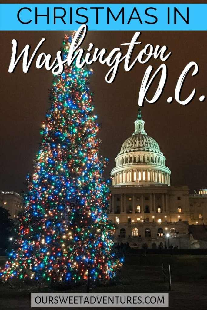 "A bright, tall, decorated Christmas tree in front of the U.S. Capitol building with text overlay ""Christmas in Washington D.C."""