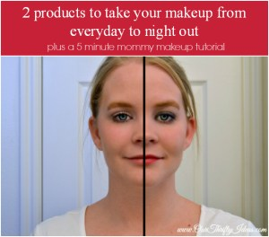5 minute mommy makeup - then add 2 more products for a night out look.. Plus a 5 minute mommy makeup tutorial | www.ourthriftyideas.com #makeup #fashion #tutorial #video #WalgreensBeauty #shop #cbias