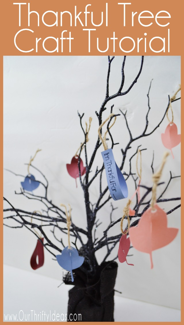 Thankful Tree Craft - Get the whole family involved in this fun Thanksgiving craft. Help one another express what they are thankful for, and keep it on display all month long!