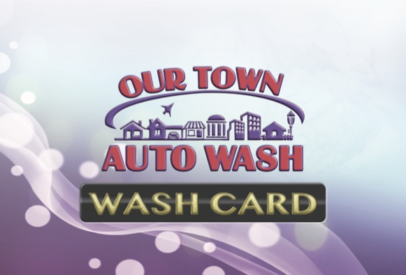 Our Town Auto Wash Business/Government Fleet Wash Card
