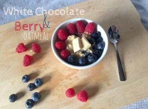 Warm White Chocolate Berry Oatmeal