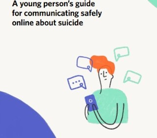 #chatsafe A young person's guide for communicating safely online about suicide