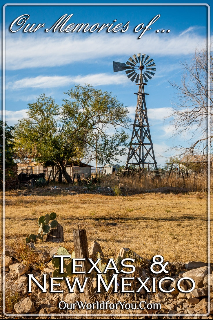 Memories of our Texas & New Mexico Road Trip