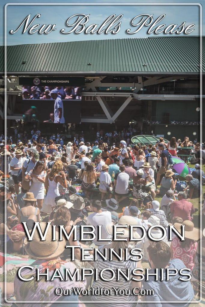 New balls please!!! Wimbledon Tennis Championship, SE1, England, UK