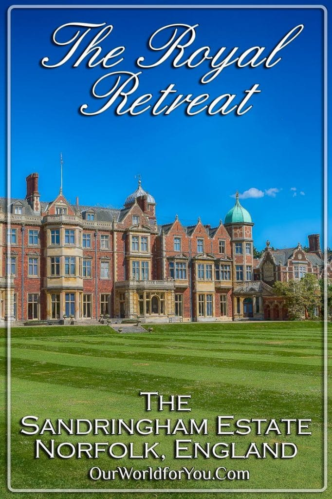 The Royal Retreat - Pinterest, Sandringham, Norfolk, England, UK