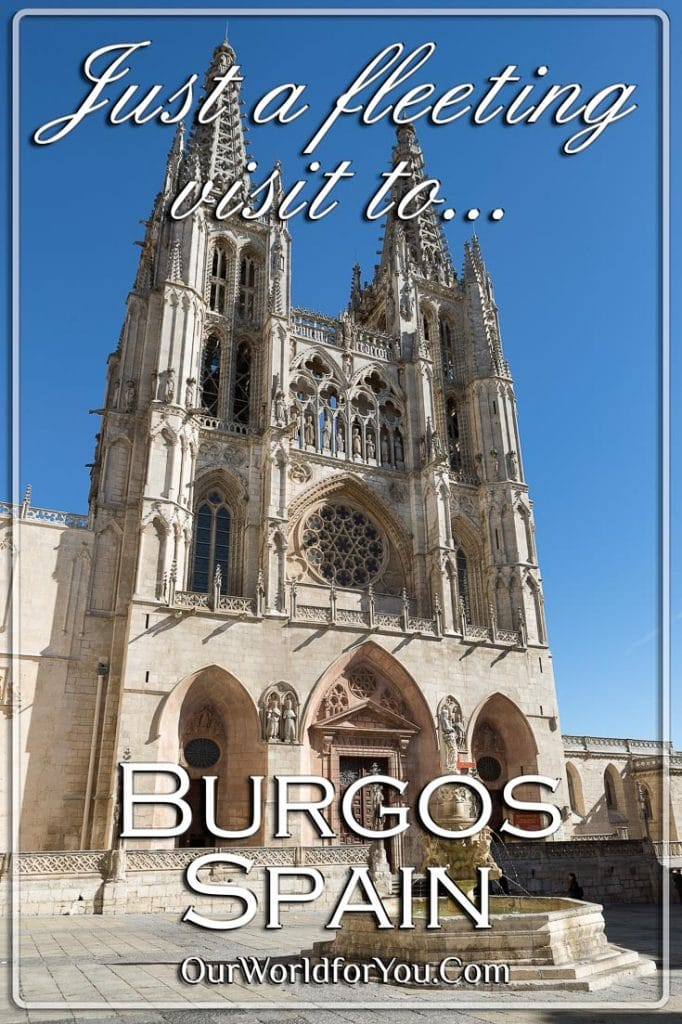 One for next time, Burgos, Spain