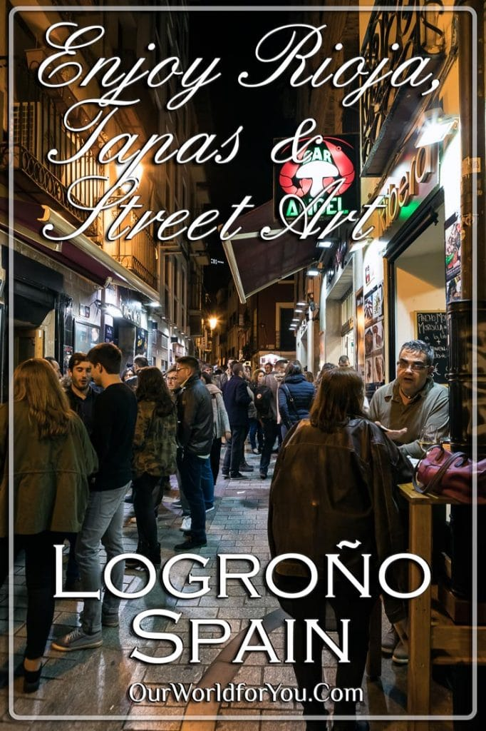 Enjoy Rioja & Street Art, Logroño, Spain