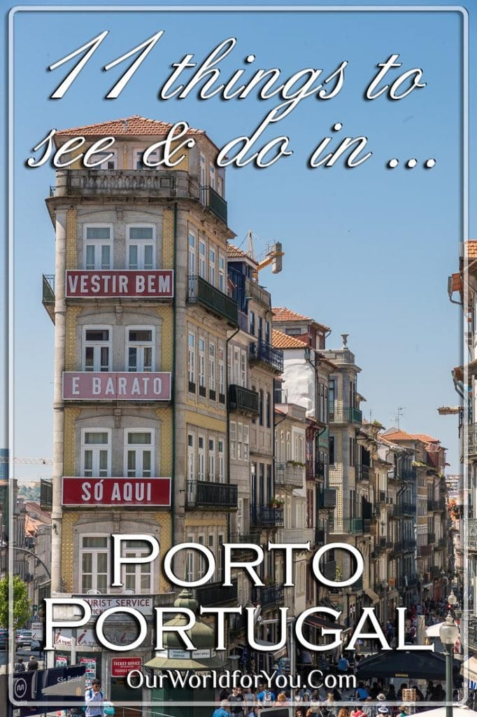 11 things to see & do in Porto, Portugal