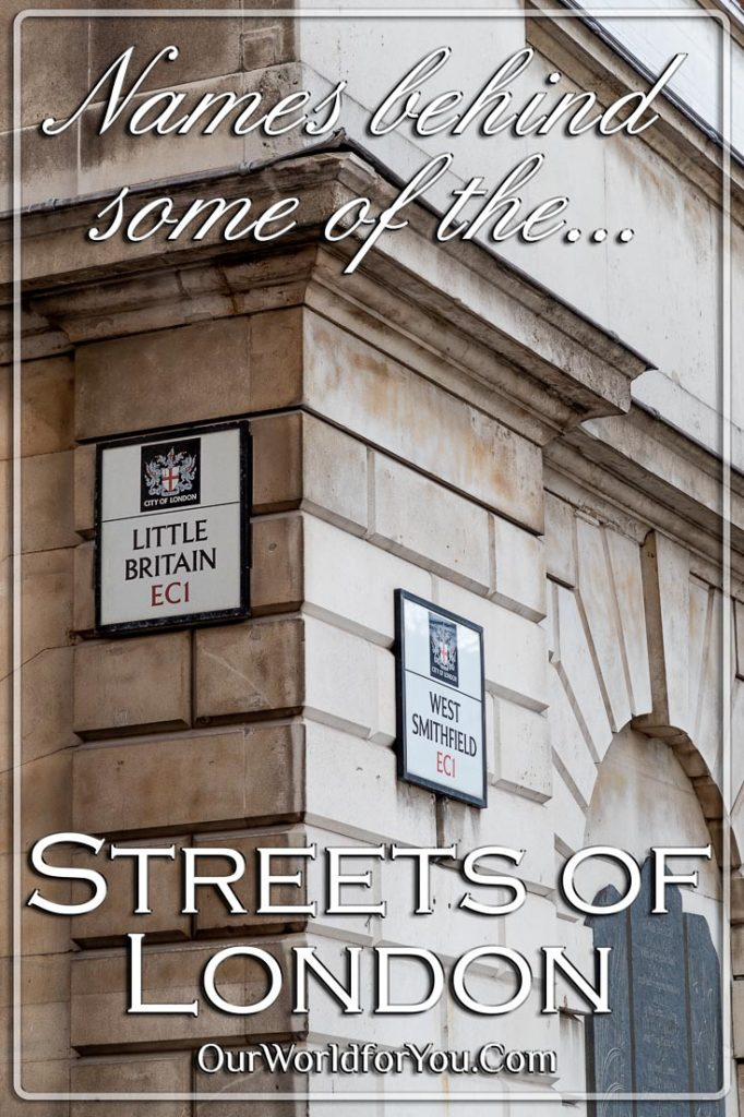 Names behind some of the Streets of London