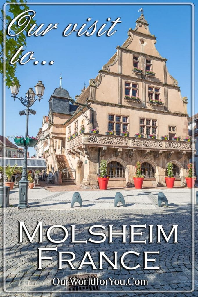 Our Pin image for this post 'Visiting Molsheim in Alsace, France'