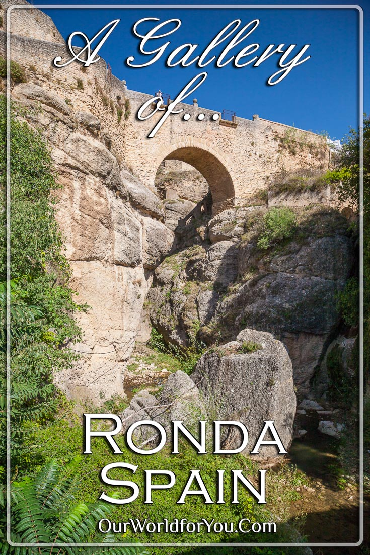 Ronda, Spain - The Gallery