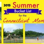 2015 Summer Bucket List for the Connecticut Mom