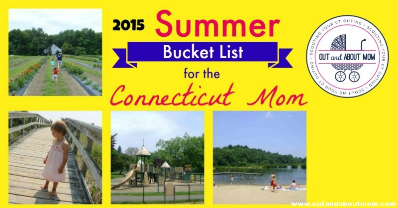 Summer Bucket List for the Connecticut Mom_2015_Out and About Mom_facebook 2