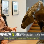 Museum & Me: Playdates with Art at the New Britain Museum of American Art