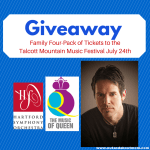 GIVEAWAY: The Music of Queen at the Talcott Mountain Music Festival on July 24th