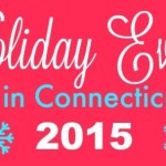 2015 Holiday Events in Connecticut