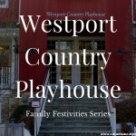 Family Festivities Series at the Westport Country Playhouse