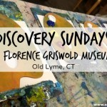 Discovery Sundays (and more!) at the Florence Griswold Museum