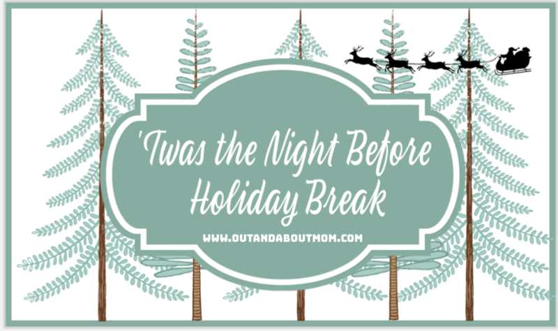 Twas The Night Before Holiday Break