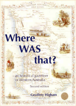 Where Was That? - an historical Gazetteer of Western Australia