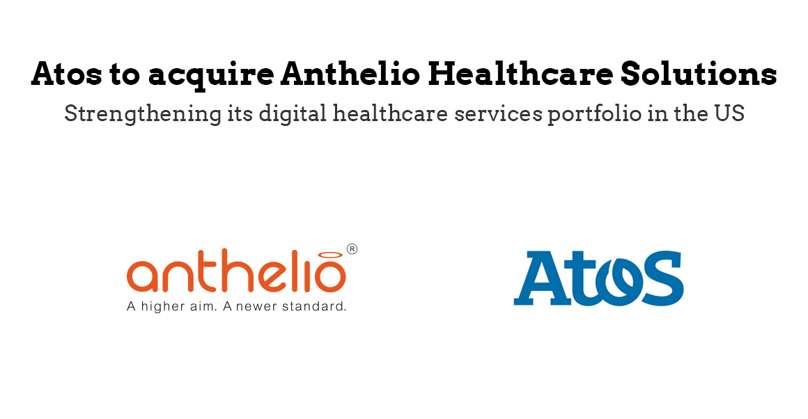 IT Firm Atos To Obtain Anthelio Healthcare Solutions