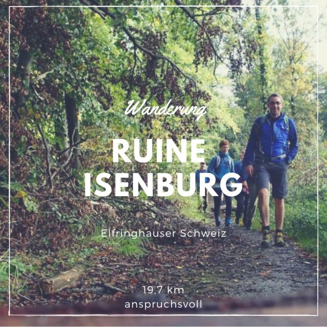 Wanderung Ruine Isenburg