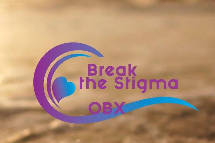 Break the Stigma OBX