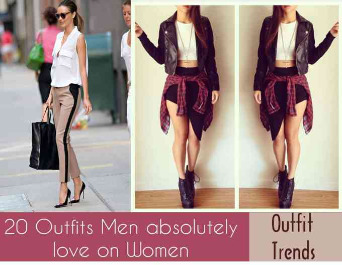 outfits men love on women-these 20 outfits your man wants