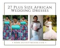 27 Plus Size African Wedding Dresses