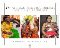 27 Latest Plus Size African Wedding Dresses Trending