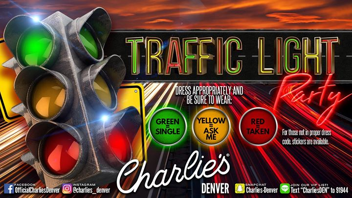 Join Us This Thursday For Our Traffic Light Party. Just Like The Traffic  Lights: Green, Yellow, Red U003d Single, Ask Me, Taken. Dress Appropriately And  Have A ...